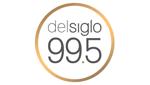 Del Siglo 99.5 FM